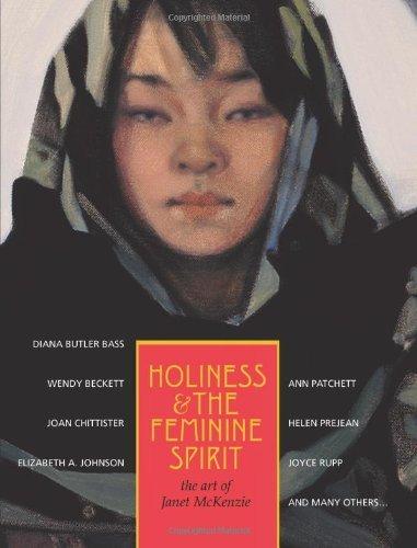 9781570758447: Holiness and the Feminine Spirit: The Art of Janet Mckenzie