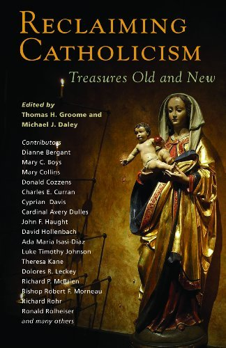 9781570758638: Reclaiming Catholicism: Treasures Old and New