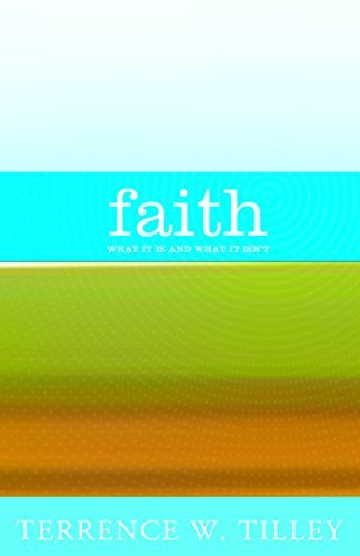 9781570758799: Faith: What It Is and What It Isn't