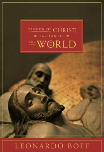 Passion of Christ, Passion of the World