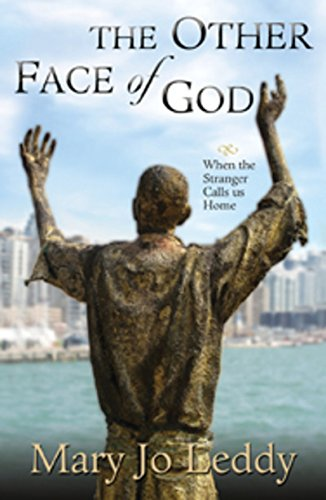 9781570759109: The Other Face of God: When the Stranger Calls Us Home