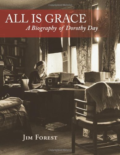 9781570759215: All Is Grace: A Biography of Dorothy Day