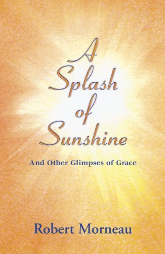 9781570759307: A Splash of Sunshine: And Other Glimpses of Grace