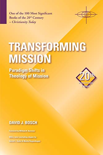 9781570759482: Transforming Mission: Paradigm Shifts in Theology of Mission (American Society of Missiology)