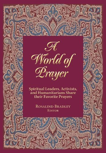 9781570759529: A World of Prayer: Spiritual Leaders, Activists, and Humanitarians Share their Favorite Prayers