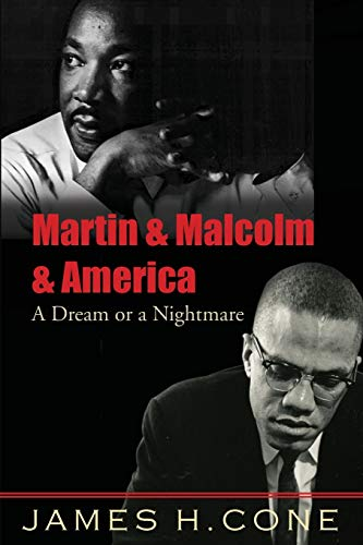 9781570759796: Martin and Malcolm and America: A Dream or a Nightmare