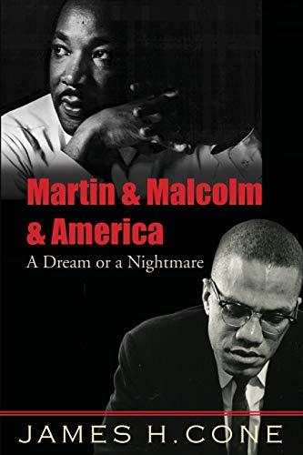 9781570759796: Martin & Malcolm & America: A Dream or a Nightmare