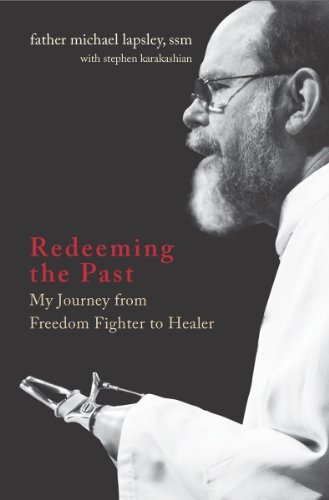 9781570759925: Redeeming the Past: My Journey From Freedom Fighter to Healer