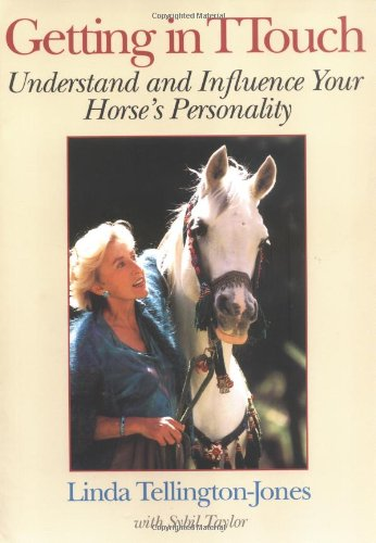 9781570760181: Getting in TTouch: Understand and Influence Your Horse's Personality