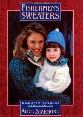 9781570760297: Fishermen's Sweaters: Twenty Exclusive Knitwear Designs for All Generations