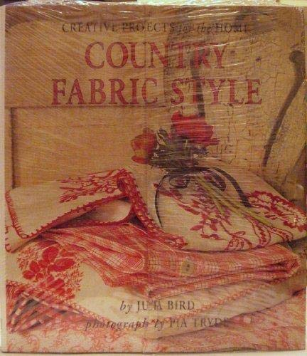 9781570760723: Country Fabric Style: Creative Projects for the Home