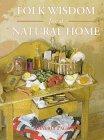 9781570760785: Folk Wisdom for a Natural Home