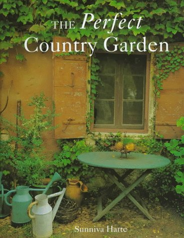 9781570760976: The Perfect Country Garden