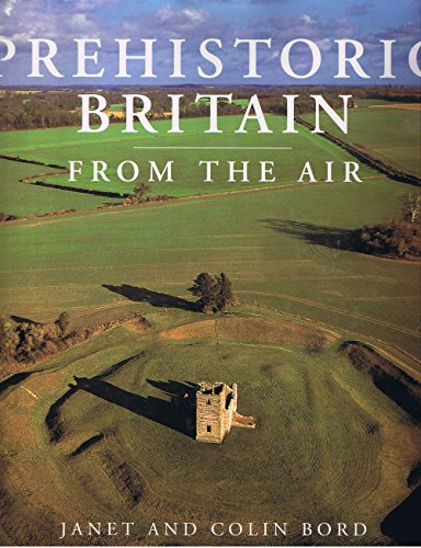 9781570761027: Prehistoric Britain from the Air
