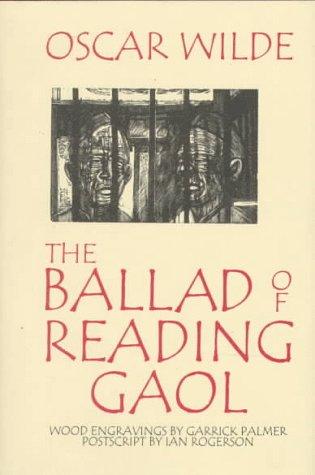 The Ballad of Reading Gaol: Oscar; Palmer, Garrick