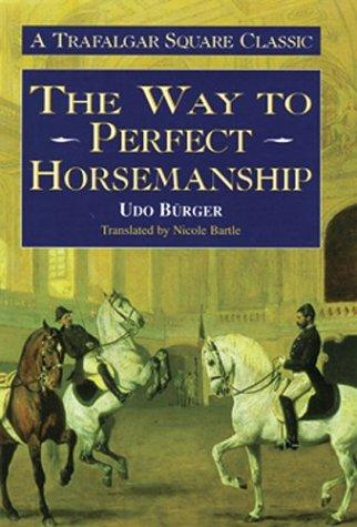 9781570761294: The Way to Perfect Horsemanship (The Trafalgar Square Classics)