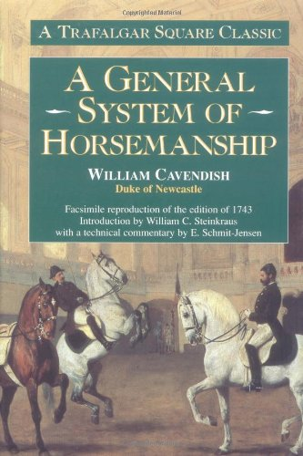 9781570761515: A General System of Horsemanship: A Facsimile Reproduction of the Edition of 1743 (Trafalgar Square Classics)