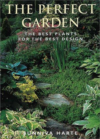 9781570761935: The Perfect Garden: The Best Plants for the Best Design
