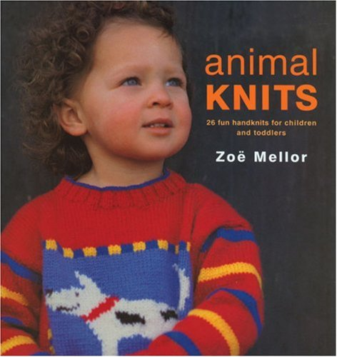 9781570762499: Animal Knits: 26 Fun Handknits for Children and Toddlers