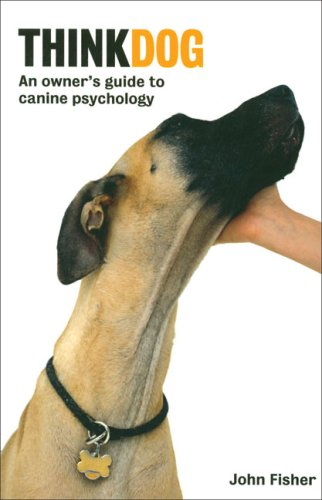 9781570762505: Think Dog: An Owner's Guide to Canine Psychology