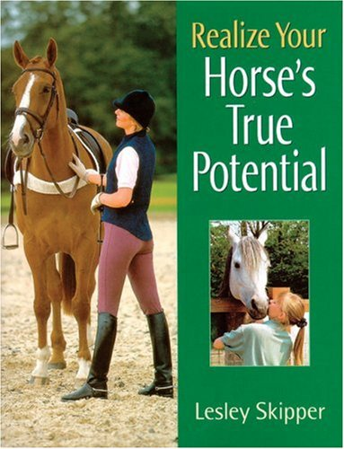 9781570762529: Realize Your Horse's True Potential