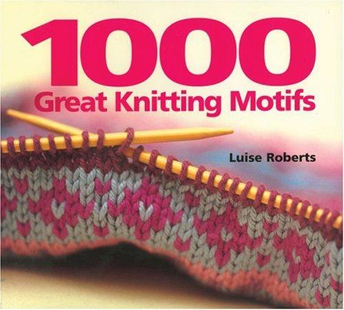 9781570762598: 1000 Great Knitting Motifs