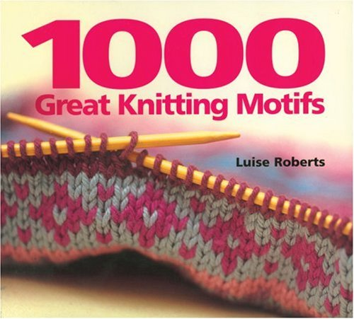 9781570762598: 1000 Great Knitting Motifs