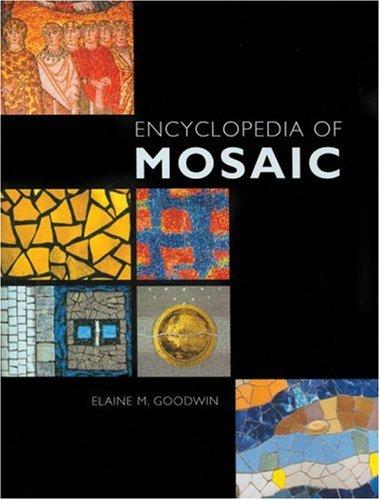 9781570762666: Encyclopedia of Mosaics: Techniques, Materials and Designs