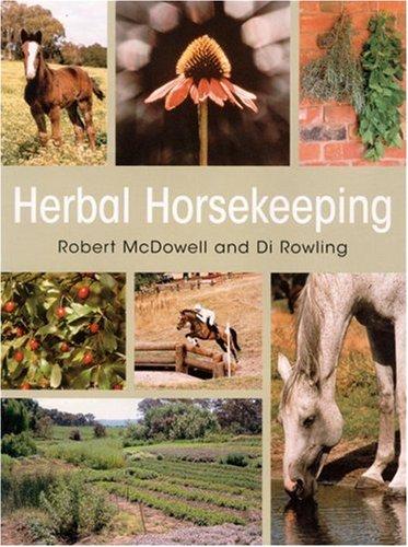 9781570762673: Herbal Horsekeeping