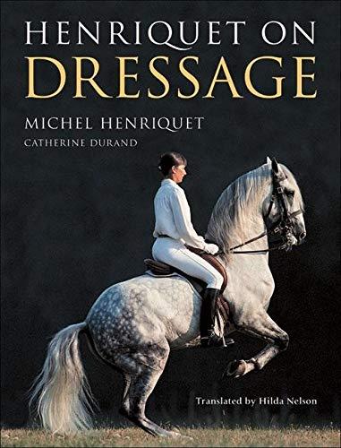 9781570762994: Henriquet on Dressage