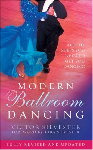 9781570763083: Modern Ballroom Dancing: All the Steps You Need to Get You Dancing