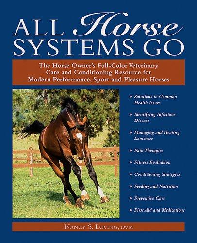 All Horse Systems Go: Loving, Nancy S