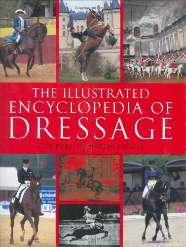 9781570763311: The Illustrated Encyclopedia of Dressage