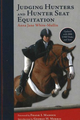9781570763540: Judging Hunters and Hunter Seat Equitation: A Comprehensive Guide for Exhibitors and Judges