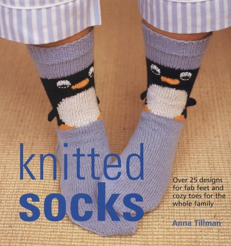 9781570763861: Knitted Socks: Over 25 Designs for Fab Feet and Cozy Toes for the Whole Family