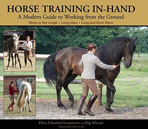 9781570764097: Horse Training In-Hand: A Modern Guide to Working from the Ground
