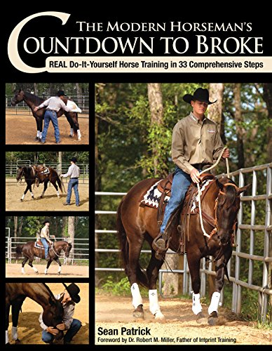 9781570764196: The Modern Horseman's Countdown to Broke: Real Do-It-Yourself Horse Training in 33 Comprehensive Steps