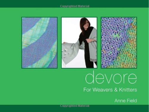 9781570764608: Devore: For Weavers and Knitters