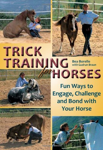 9781570764622: Trick Training for Horses: Fun Ways to Engage, Challenge, and Bond with Your Horse