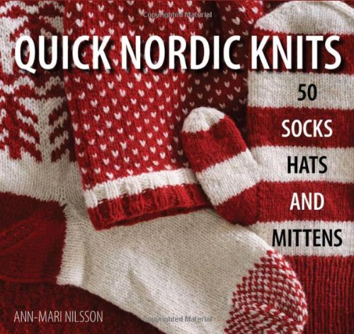 9781570764691: Quick Nordic Knits: 50 Socks, Hats and Mittens