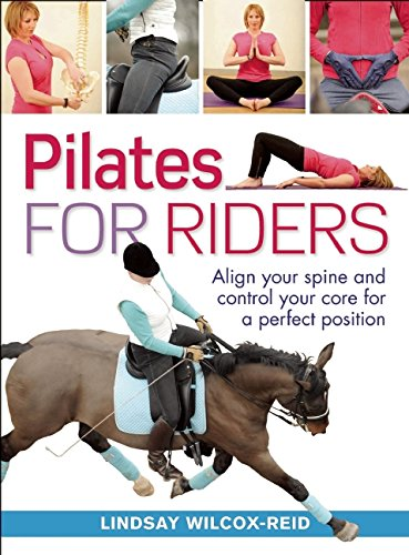9781570764752: Pilates for Riders: Align Your Spine and Control Your Core for a Perfect Position
