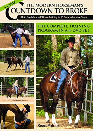 9781570764776: The Modern Horseman's Countdown to Broke: Real Do-It-Yourself Horse Training in 33 Comprehensive Steps