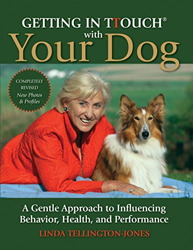 9781570764837: Getting in TTouch with Your Dog: A Gentle Approach to Influencing Behavior, Health, and Performance