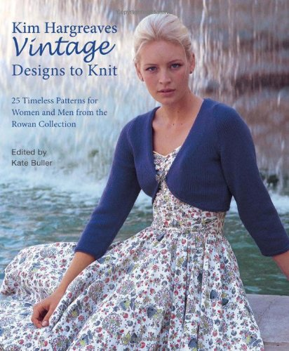 9781570764943: Kim Hargreaves' Vintage Designs to Knit