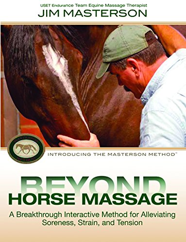 9781570765360: Beyond Horse Massage: Introducing the Masterson Method