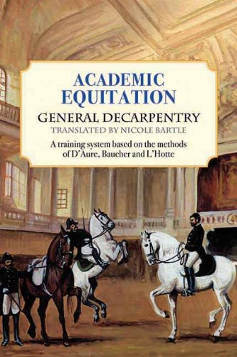 9781570765506: Academic Equitation: A Training System Based on the Methods of D'Aure, Baucher and L'Hotte