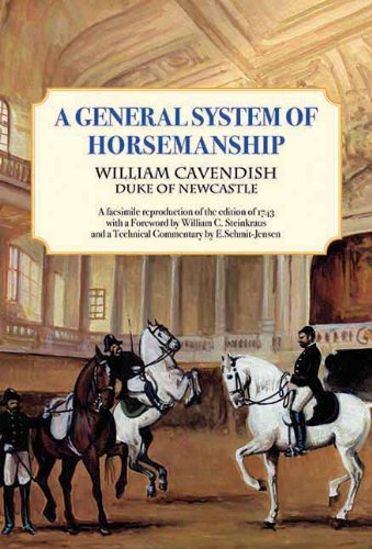 A General System of Horsemanship (Paperback): William Canvenish Duke of Newcastle