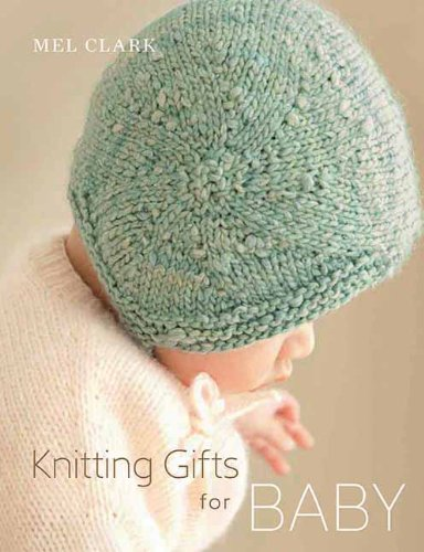 9781570765544: Knitting Gifts for Baby