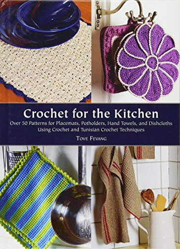 9781570766060: Crochet for the Kitchen