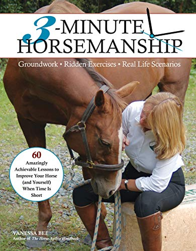 9781570766206: 3-Minute Horsemanship: 60 Amazingly Achievable Lessons to Improve Your Horse When Time Is Short
